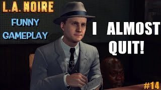 """Artistry in Games ALMOST-RAGE-QUIT-BECAUSE-IM-HORRIBLE-FUNNY-L.A.-NOIRE-GAMEPLAY-14 ALMOST RAGE QUIT BECAUSE IM HORRIBLE! ( FUNNY """"L.A. NOIRE"""" GAMEPLAY #14) News  walkthrough let's play itsreal85 gaming channel gaming channel Gameplay funny gaming"""