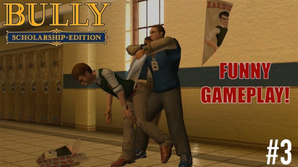 "Artistry in Games FUNNY-BULLY-GAMEPLAY-3-1036x583 FUNNY ""BULLY"" GAMEPLAY #3 News  xbox one gameplay let's play itsreal85 gaming channel gameplay walkthrough"