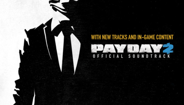 Artistry in Games payday Payday 2 Soundtrack Grows Alongside Bonus In-Game Content News  soundtracks payday news music