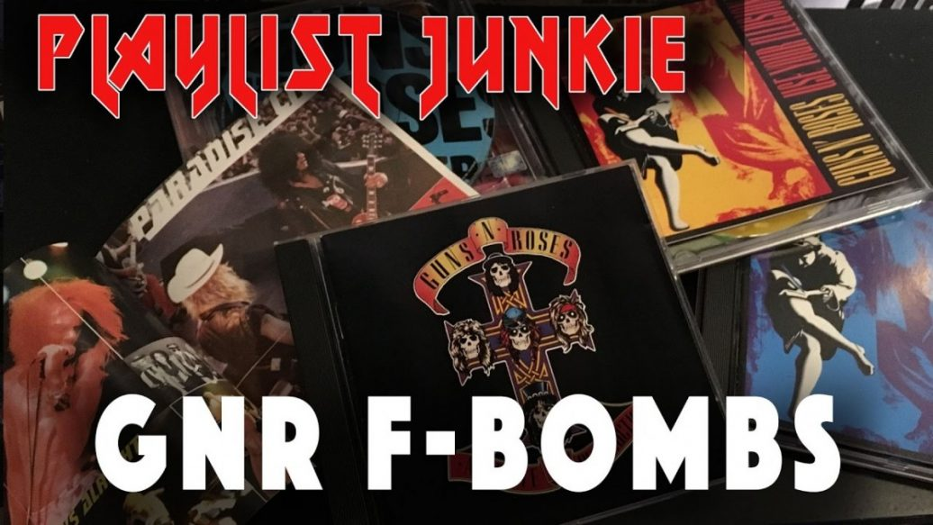 Artistry in Games GNR-F-Bombs-Playlist-Junkie-5-1036x583 GNR F-Bombs - Playlist Junkie #5 News