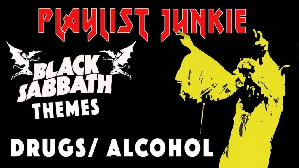 Artistry in Games Black-Sabbath-Themes-DrugsAlcohol-Playlist-Junkie-7-1036x583 Black Sabbath Themes: Drugs/Alcohol - Playlist Junkie #7 News