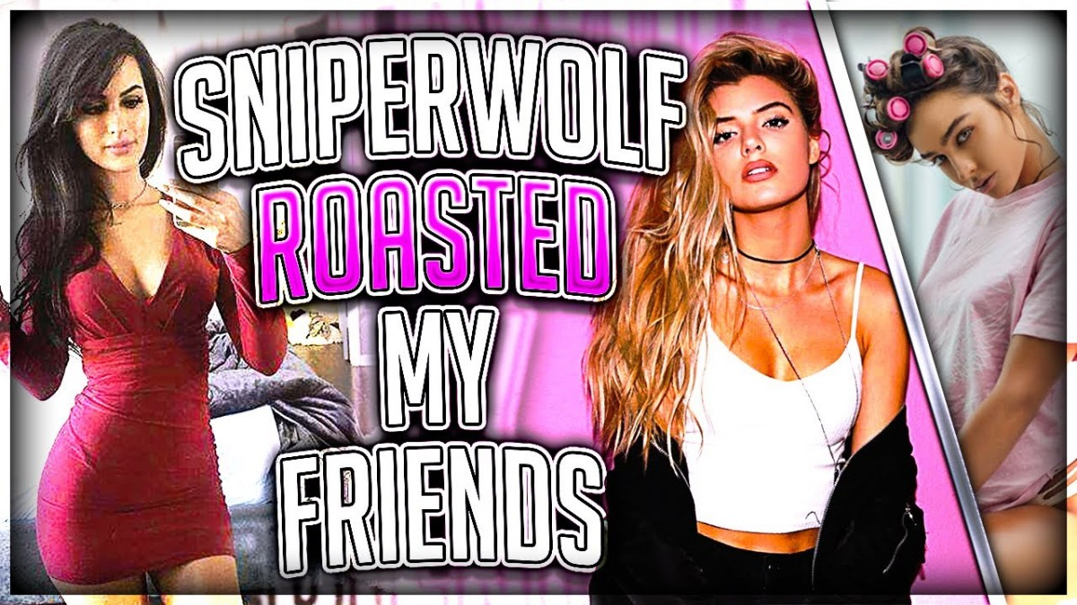 SSSniperwolf Roasted My Friends (FT. Alissa Violet
