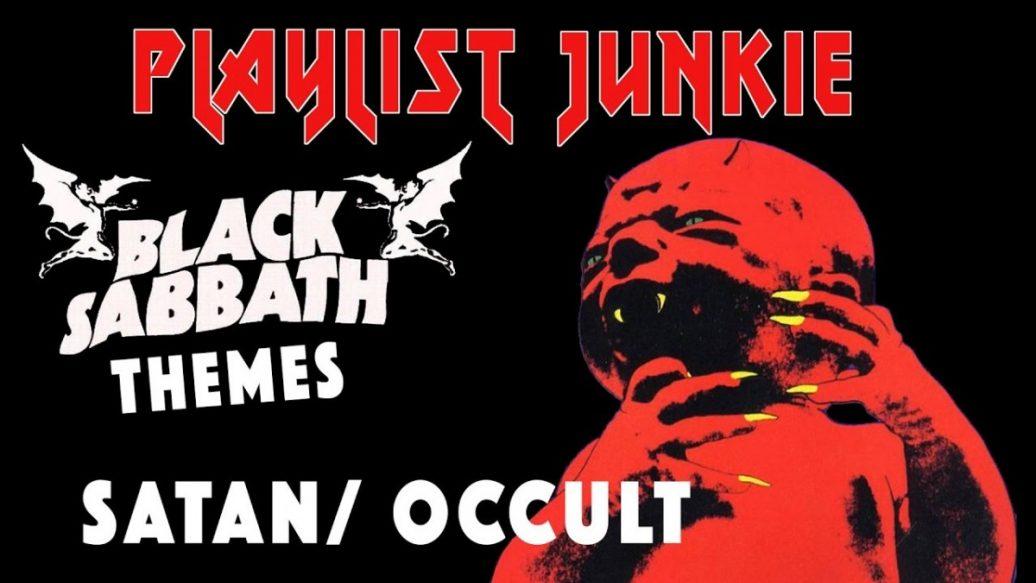 Artistry in Games Black-Sabbath-Themes-SatanOccult-Playlist-Junkie-9-1036x583 Black Sabbath Themes: Satan/Occult - Playlist Junkie #9 News  heavy metal Hard Rock black sabbath