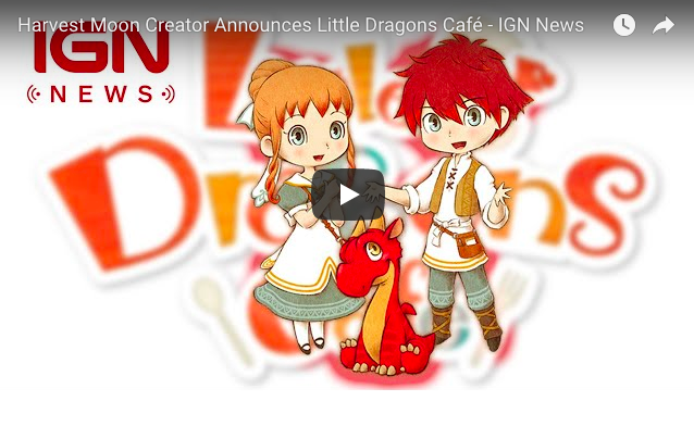 Artistry in Games Screen-Shot-2018-02-27-at-3.13.19-AM Harvest Moon Creator Announces Little Dragons Café - IGN News News  Xbox One Wii-U Wii video games Super NES Nintendo Switch Nintendo Little Dragons Café IGN News IGN Harvest Moon gaming games feature Breaking news 3DS #ps4