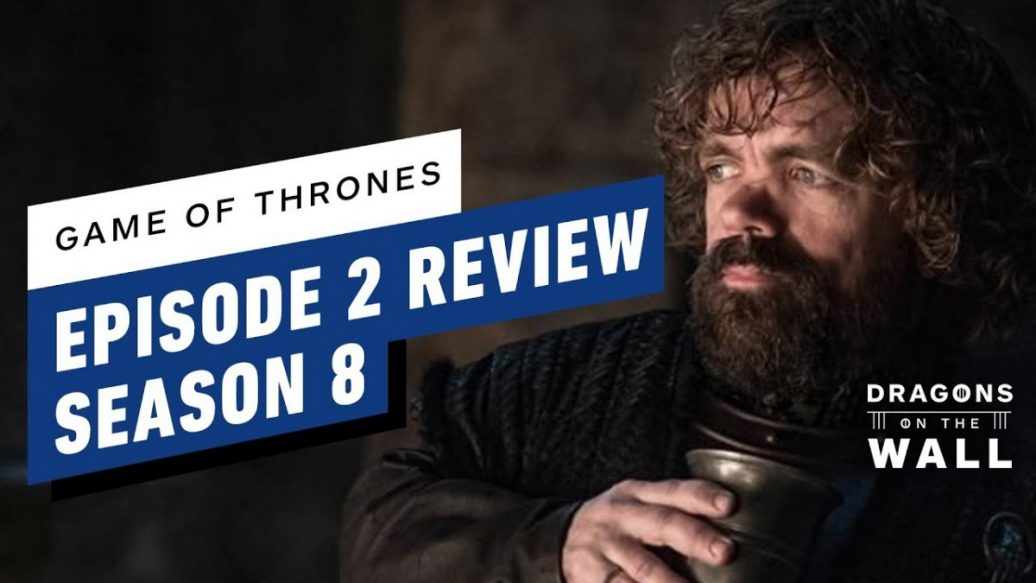 Artistry in Games Game-of-Thrones-Season-8-Episode-2-Review-Dragons-on-the-Wall-1036x583 Game of Thrones Season 8, Episode 2 Review - Dragons on the Wall News