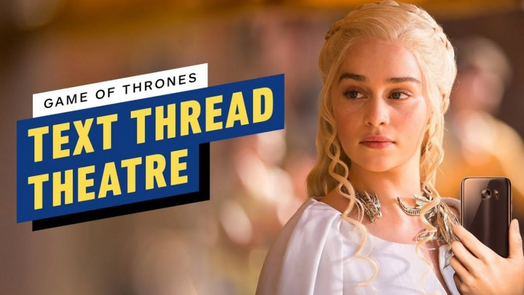 Artistry in Games Game-of-Thrones-Text-Thread-Theater-1036x583 Game of Thrones Text Thread Theater News