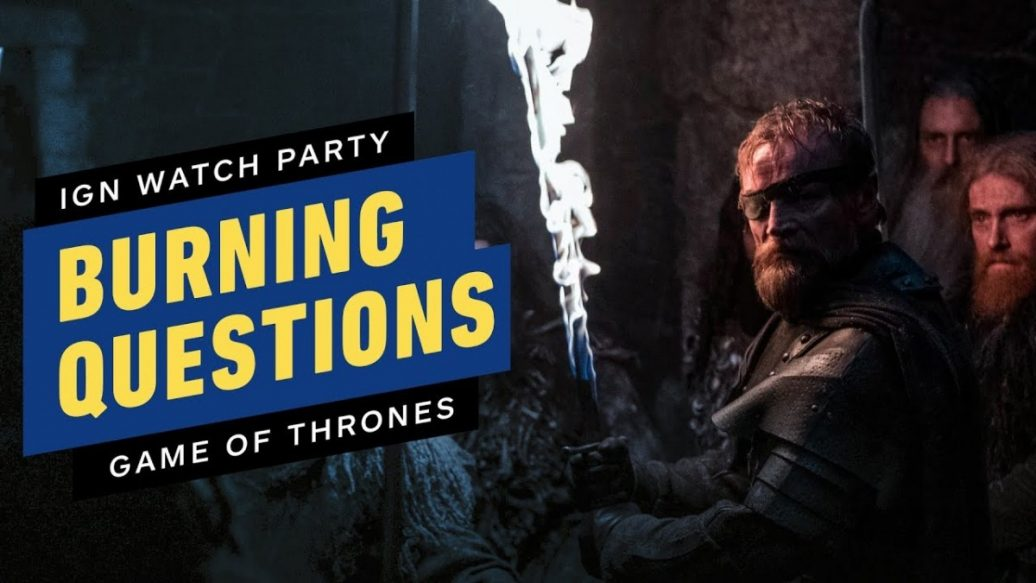 Artistry in Games Game-of-Thrones-Your-Burning-S8E2-Questions-Answered-IGN-Watch-Party-1036x583 Game of Thrones: Your Burning S8E2 Questions Answered - IGN Watch Party News
