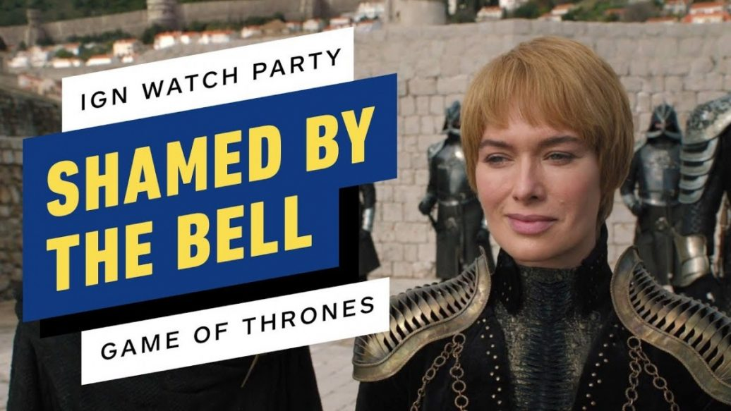Artistry in Games Shamed-by-the-Bell-IGN-Watch-Party-Game-of-Thrones-1036x583 Shamed by the Bell! - IGN Watch Party: Game of Thrones News