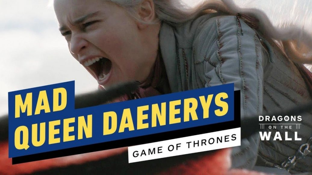 Artistry in Games Game-of-Thrones-Daenerys-Targaryen-Has-Always-Been-a-Mad-Queen-1036x583 Game of Thrones: Daenerys Targaryen Has Always Been a Mad Queen News