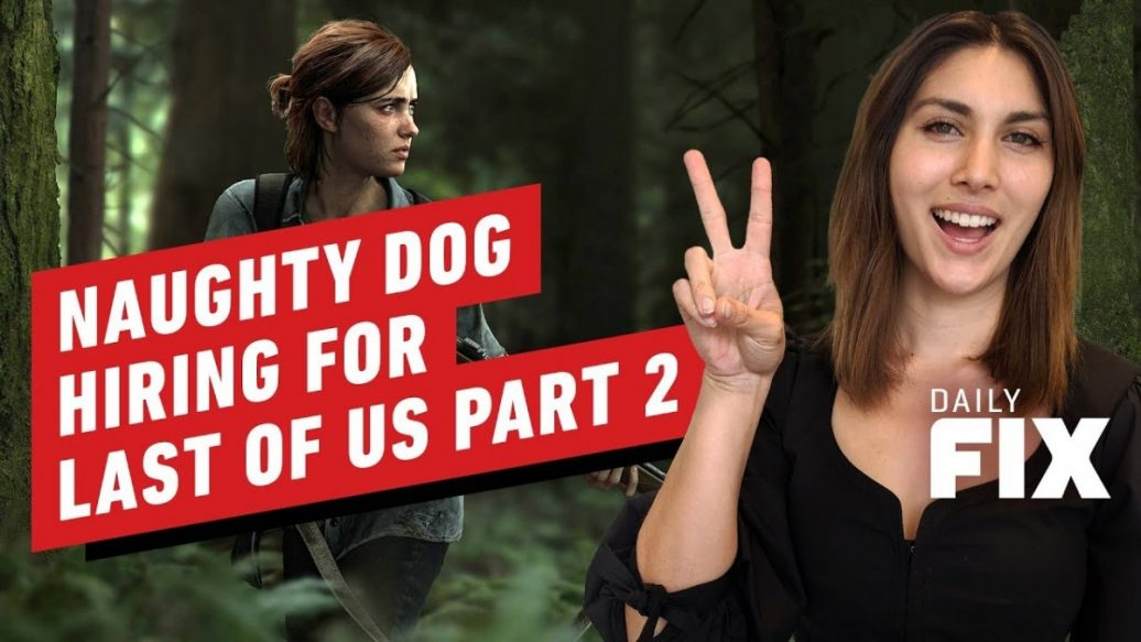 Artistry in Games Naughty-Dog-Is-Hiring-for-the-Last-of-Us-2-Completion-IGN-Daily-Fix-1036x583 Naughty Dog Is Hiring for the Last of Us 2 Completion - IGN Daily Fix News