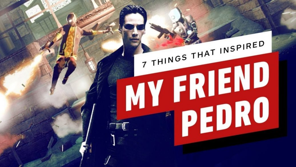 Artistry in Games 7-Things-That-Inspired-My-Friend-Pedro-1036x583 7 Things That Inspired My Friend Pedro News