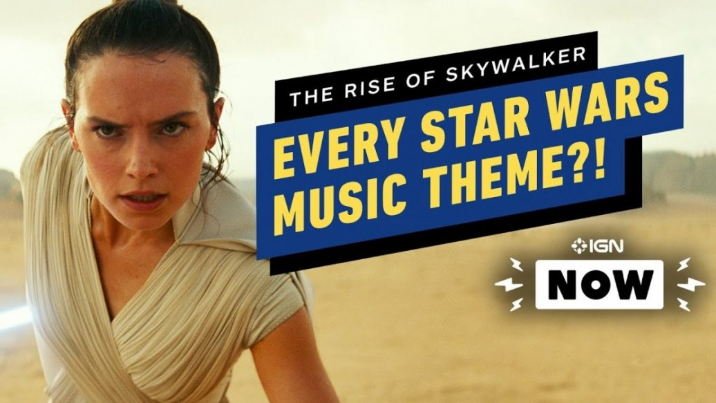 Artistry in Games EVERY-Star-Wars-Theme-Will-Be-in-Rise-of-Skywalker-IGN-Now-1036x583 EVERY Star Wars Theme Will Be in Rise of Skywalker?! - IGN Now News