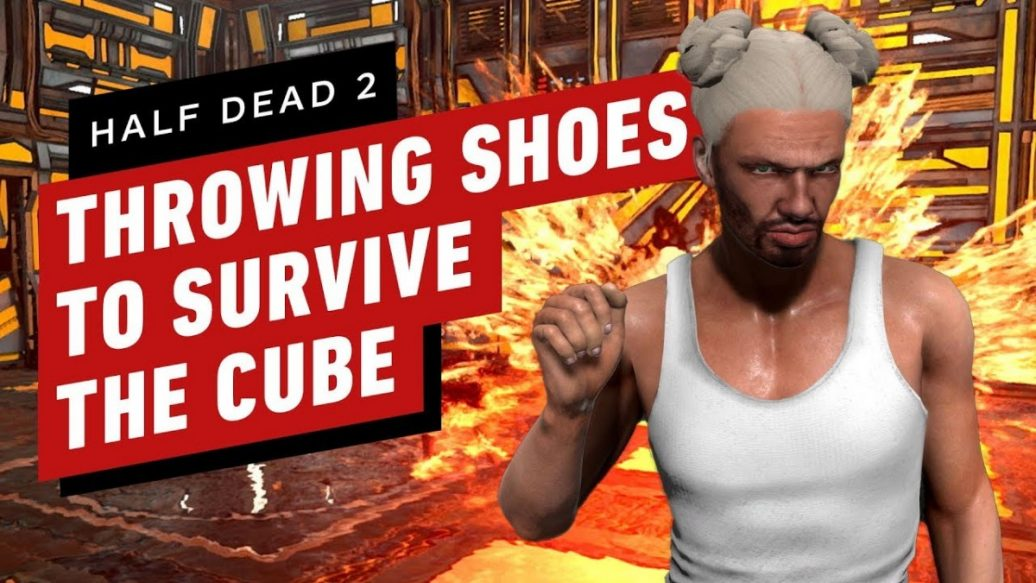 Artistry in Games Half-Dead-2-Throwing-Shoes-to-Survive-The-Cube-1036x583 Half Dead 2: Throwing Shoes to Survive The Cube News